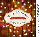 vector new year   christmas... | Shutterstock .eps vector #538826050