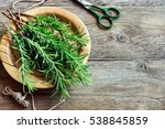 rosemary leaves bunch close up. ...   Shutterstock . vector #538845859