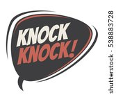knock knock retro speech balloon | Shutterstock .eps vector #538883728