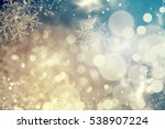magic blue holiday abstract... | Shutterstock . vector #538907224
