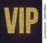 golden symbol of exclusivity ...   Shutterstock .eps vector #538918864