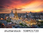 wat trimit and china town area... | Shutterstock . vector #538921720