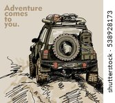 adventure off road car... | Shutterstock .eps vector #538928173