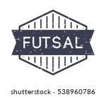 futsal badge  vector logo ...   Shutterstock .eps vector #538960786
