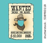 western ad wanted dead or alive | Shutterstock .eps vector #538983118
