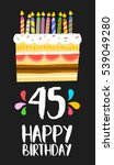 happy birthday number 45 ... | Shutterstock .eps vector #539049280