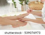 foot massage in spa salon ... | Shutterstock . vector #539076973