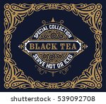 black tea label. vintage style | Shutterstock .eps vector #539092708