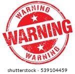 warning stamp   Shutterstock .eps vector #539104459