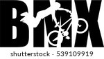 bmx word with silhouette cutout | Shutterstock .eps vector #539109919