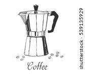 coffee maker sketchy vector... | Shutterstock .eps vector #539135929