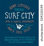 surfing summer font. hand made... | Shutterstock .eps vector #539220199