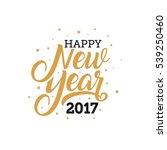 happy new year 2017 hand...   Shutterstock .eps vector #539250460