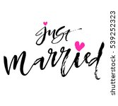 just married art brush ink... | Shutterstock .eps vector #539252323