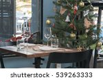 a decorated christmas dining... | Shutterstock . vector #539263333