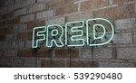 Fred   Glowing Neon Sign On...
