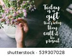 life quote. motivation quote on ...   Shutterstock . vector #539307028