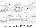 hi tech computer digital... | Shutterstock .eps vector #539312683