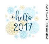 hello 2017 greeting card.... | Shutterstock .eps vector #539415190