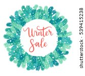 winter sale card  label  banner.... | Shutterstock .eps vector #539415238