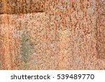 rusted metal texture background | Shutterstock . vector #539489770