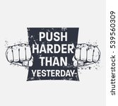 fitness motivational quote.... | Shutterstock .eps vector #539560309