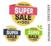 super sale discount banner... | Shutterstock .eps vector #539572819
