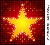 star retro light banner on... | Shutterstock .eps vector #539580520