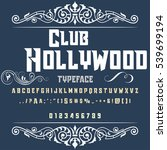 club hollywood handcrafted... | Shutterstock .eps vector #539699194