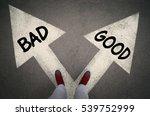 Good Versus Bad Written On The...