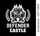 logo defender castle. fortress  ... | Shutterstock .eps vector #539772829
