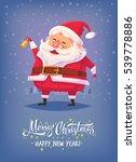 santa claus ringing bell merry... | Shutterstock . vector #539778886