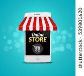mobile online store concept.... | Shutterstock .eps vector #539801620