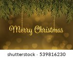 gold merry christmas background | Shutterstock .eps vector #539816230