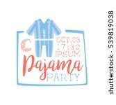 girly pajama party invitation... | Shutterstock .eps vector #539819038