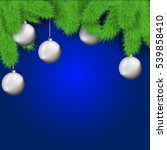 white christmas balls with fir... | Shutterstock .eps vector #539858410