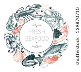 vector hand drawn seafood logo. ... | Shutterstock .eps vector #539870710