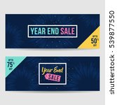 year end sale banner collection ... | Shutterstock .eps vector #539877550