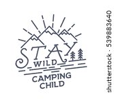 stay wild camping child old... | Shutterstock .eps vector #539883640