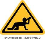 yellow sign with drunken man... | Shutterstock .eps vector #539899810