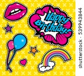 pop art fashion chic patches ... | Shutterstock .eps vector #539943844