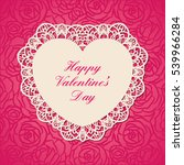 happy valentine's day card. a... | Shutterstock .eps vector #539966284