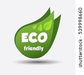 eco friendly green leaf. flat... | Shutterstock .eps vector #539998660