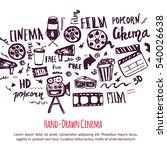cinema hand drawn set with... | Shutterstock . vector #540026638