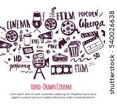 cinema hand drawn set with... | Shutterstock . vector #540026638