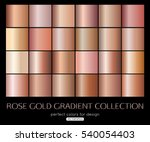 Stock vector rose gold gradient collection for fashion design vector illustration 540054403