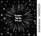 happy new year card with... | Shutterstock .eps vector #540056224