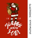 happy new year santa claus... | Shutterstock .eps vector #540063970