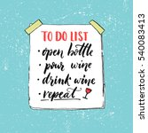 to do list. open bottle  pour... | Shutterstock .eps vector #540083413