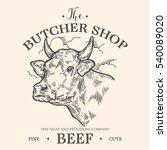 cow head  fresh beef organic... | Shutterstock . vector #540089020